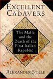 Excellent Cadavers, Alexander Stille, 0679425799