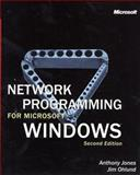 Network Programming for Microsoft Windows, Jones, Anthony and Ohlund, Jim, 0735615799