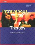 Intravenous Therapy for Prehospital Providers, Andolsek, Chris, 0763715794