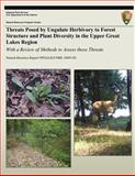 Threats Posed by Ungulate Herbivory to Forest Structure and Plant Diversity in the Upper Great Lakes Region, Donald Waller and Sarah Johnson, 1492805793