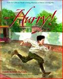 Hurry!, Harry Hartwick, Emily Arnold McCully, 0152015795