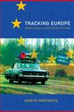 Tracking Europe : Mobility, Diaspora, and the Politics of Location, Verstraete, Ginette, 082234579X