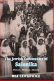 The Jewish Community of Salonika 9780853035794