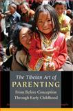 The Tibetan Art of Parenting, Anne Hubbell Maiden and Edie Farwell, 0861715799