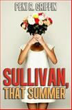 Sullivan, That Summer, Peni Griffin, 1482375796