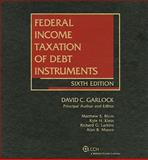Federal Taxation of Dept Instruments (sixth Edition), Garlock, David, 0808025791
