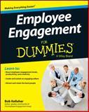 Employee Engagement for Dummies, Consumer Dummies Staff and Bob Kelleher, 1118725794