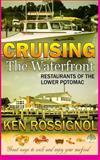 Cruising the Waterfront, Ken Rossignol, 1492195790