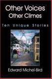 Other Voices, Other Climes, Edward Michel-Bird, 155395579X