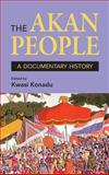 The Akan Peoples : A Documentary History, , 1558765794