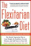 The Flexitarian Diet, Dawn Jackson Blatner, 0071745793