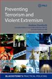 Preventing Terrorism and Violent Extremism, Staniforth, Andrew, 0198705794