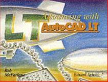 Advancing with AutoCAD LT, McFarlane, Robert, 0340645792