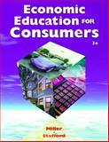 Economic Education for Consumers, Miller, Roger LeRoy and Stafford, Alan D., 0538435798
