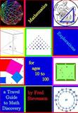 Mathematics Explorations for Ages 10 To 100, Fred Stevenson, 149423579X