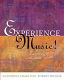 Experience Music!, Katherine Charlton and Robert Hickok, 0073025798