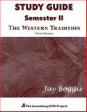 The Western Tradition : Semester II, Boggis, Jay, 0131985795