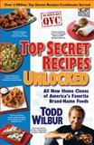 Top Secret Recipes Unlocked, Todd Wilbur, 0452295793