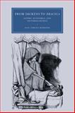 From Dickens to Dracula : Gothic, Economics, and Victorian Fiction, Houston, Gail Turley, 0521045797