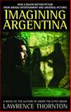 Imagining Argentina, Lawrence Thornton, 0553345796
