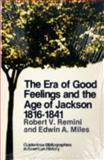 The Era of Good Feelings and the Age of Jackson, 1816-1841, Remini, Robert V., 0882955799