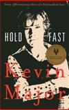 Hold Fast, Kevin Major, 0888995792