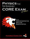 Physics for the Radiology CORE Exam, Prometheus Lionhart, 1499655797