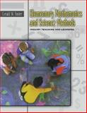 Elementary Mathematics and Science Methods : Inquiry Teaching and Learning, Foster, Gerald William, 0534515797
