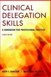 Clinical Delegation Skills : A Handbook for Professional Practice, Hansten, Ruth and Jackson, Marilynn, 0763755796