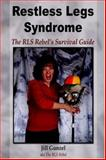 Restless Legs Syndrome, Jill Gunzel, 1587365790