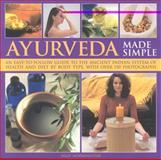 Ayurveda Made Simple, Sally Morningstar, 1844765792