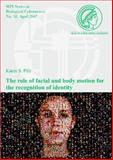The Role of Facial and Body Motion for the Recognition of Identity, Pilz, Karin, 3832515798