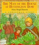 The Man of the House at Huffington Row, Mary Brigid Barrett, 0152015809
