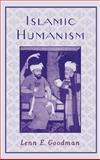 Islamic Humanism, Goodman, Lenn E., 0195135806