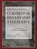 Encyclopedia of Cognitive Behavior Therapy, , 030648580X