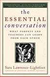 The Essential Conversation, Sara Lawrence-Lightfoot, 0345475801