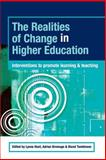 The Realties of Change in Higher Education : Interventions to Promote Learning and Teaching, , 0415385806