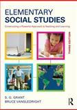 Elementary Social Studies, S. G. Grant and Bruce A. VanSledright, 0415835801