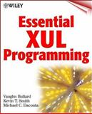 Essential XUL Programming, Vaughn Bullard and Kevin T. Smith, 0471415804