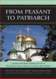 From Peasant to Patriarch : Account of the Birth, Upbringing, and Life of His Holiness Nikon, Patriarch of Moscow and All Russia, Shusherin, Ioann, 0739115804