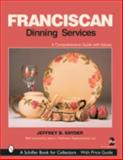 Franciscan Dining Services, Jeffrey B. Snyder, 0764315803