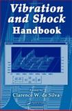 Vibration and Shock Handbook, De Silva, Clarence W., 0849315808