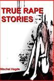 True Rape Stories, Nischal Hegde, 1483985806