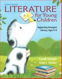 Literature for Young Children : Supporting Emergent Literacy, Ages 0-8, Giorgis, Cyndi and Glazer, Joan I., 0132685809