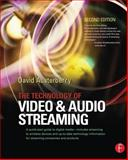 The Technology of Video and Audio Streaming, Austerberry, David, 0240805801