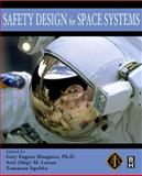Safety Design for Space Systems, Sgobba, Tommaso and Larsen, Axel, 0750685808