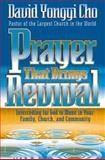Prayer That Brings Revival, David Yonggi Cho, 0884195805