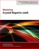 Mastering Crystal Reports 2008, David McAmis, 0980745802