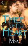 Thief of His Heart, Mya, 1466215801