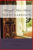 Through These Doors, Penny Garrison, 149448580X